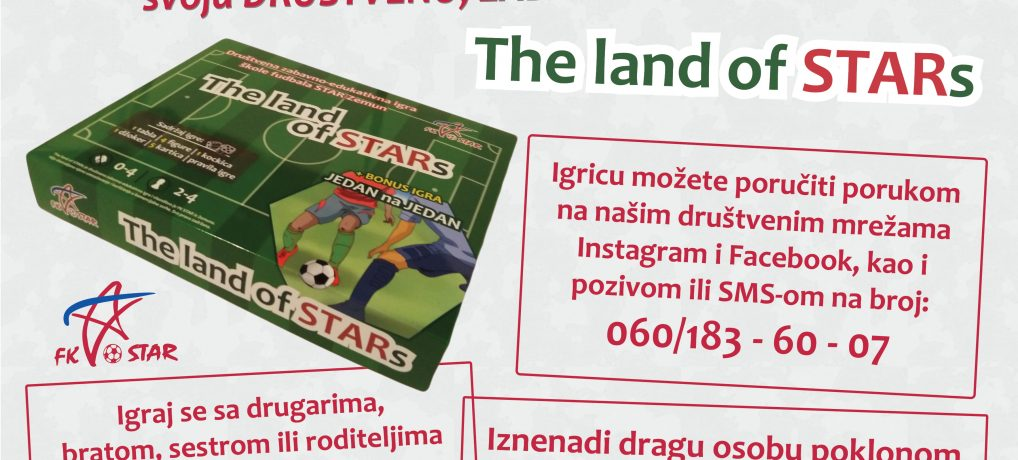 The land of STARs – HAJDE DA SE IGRAMO!